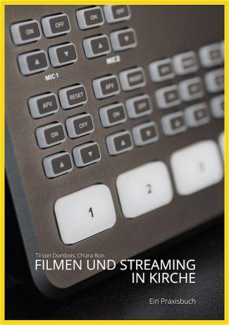 Filmen und Streaming in Kirche Buch